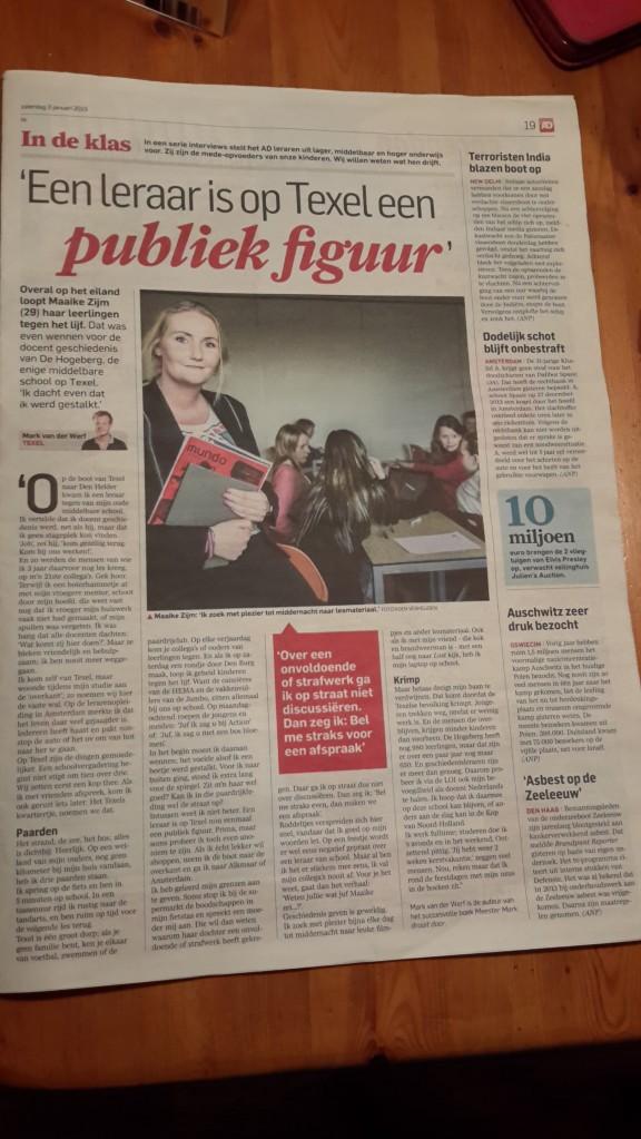 3 - 1 - 2015 : Interview geschreven door Mark van der Werf, bekend van het boek 'Meester Mark draait door' . Verschenen in het Algemeen Dagblad op 3 - 1 - 2015