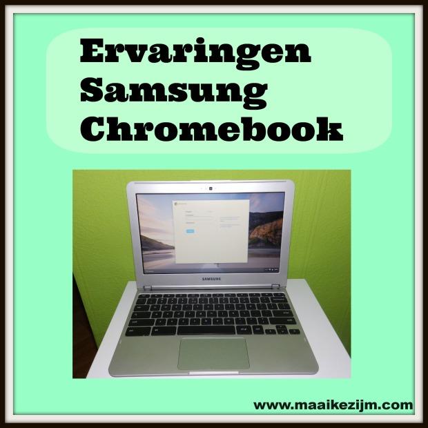 Ervaring Samsung Chromebook